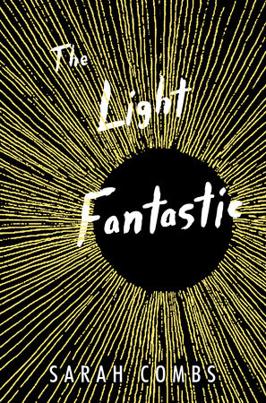 Light Fantastic by Sarah Combs